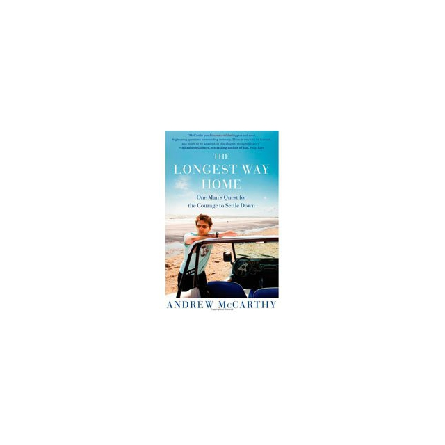 Simon & Schuster - The Longest Way Home: One Man's Quest for the Courage to Settle Down - Hardcover