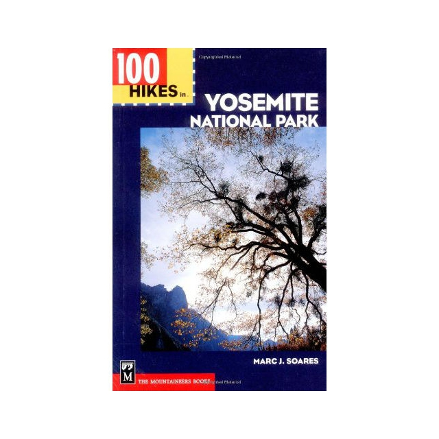 Mountaineer Books - 100 Hikes in Yosemite National Park