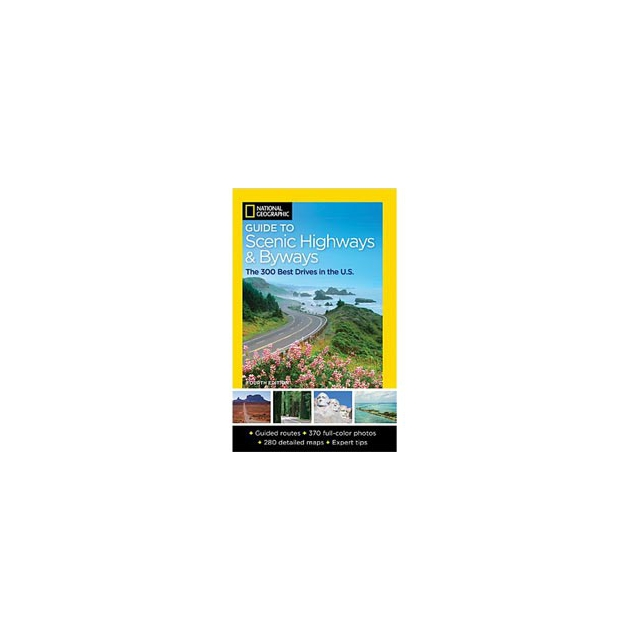 Random House Inc. - National Geographic Guide to Scenic Highways & Byways - The 300 BEST Drives in the United States - Paperback