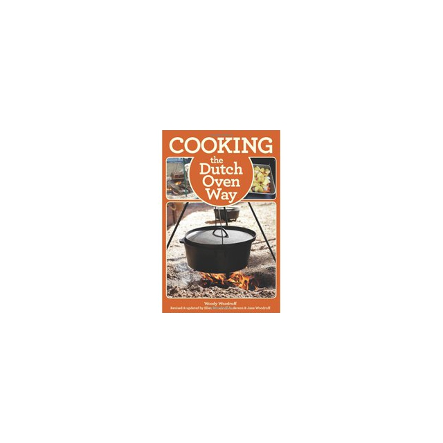 Globe Pequot Press - Cooking The Dutch Oven Way