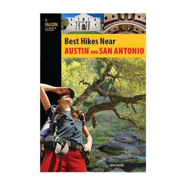 Globe Pequot Press - Best Hikes Near Austin and San Antonio