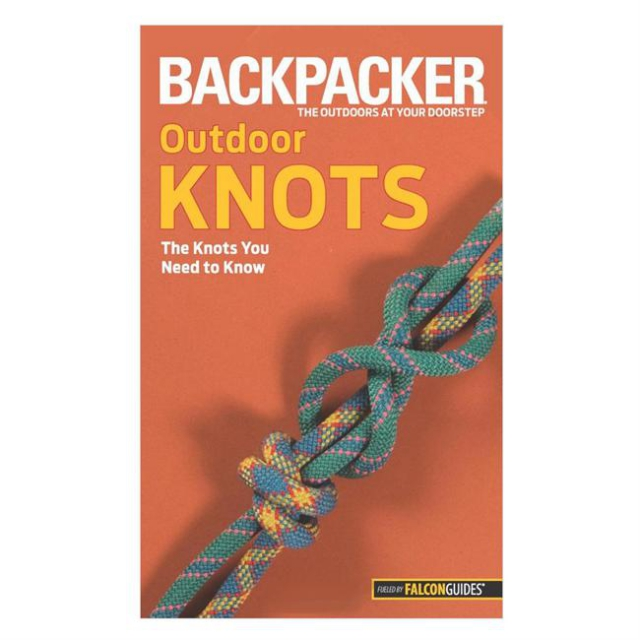 Globe Pequot Press - Backpacker Magazine's Outdoor Knots: The Knots You Need to Know