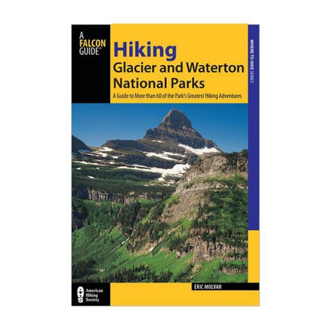Globe Pequot Press - Hiking Glacier and Waterton National Park
