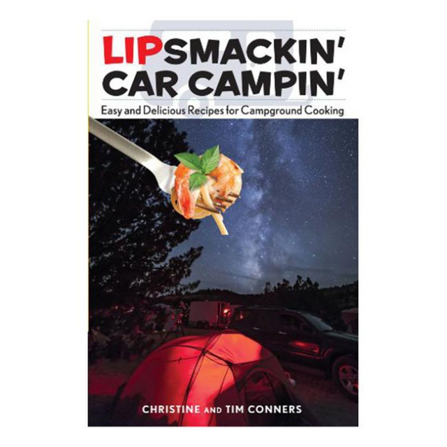Globe Pequot Press - Lipsmackin' Car Campin'