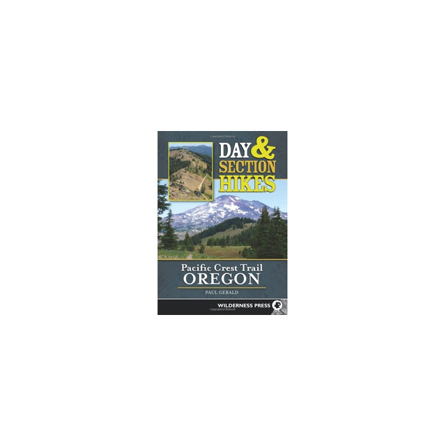 Perseus Distribution - Day and Section Hikes Pacific Crest Trail: Oregon - Paperback