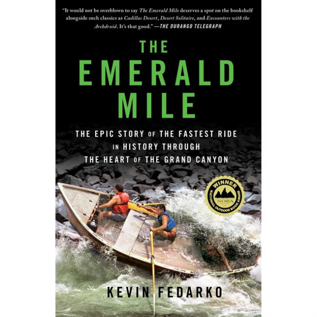 Partners/ West Book Dist., Inc - The Emerald Mile: the Epic Story of the Fastest Ride In History Through the Heart of the Grand Canyon