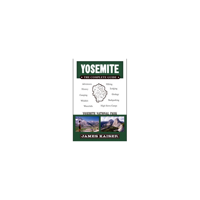 Partners/ West Book Dist., Inc - Yosemite - The Complete Guide - Paperback