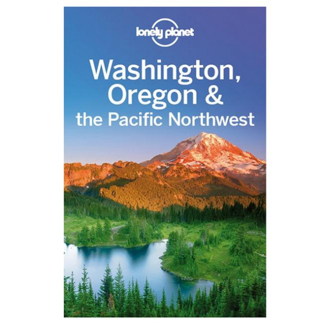 Lonely Planet - Washington, Oregon & the Pacific Northwest