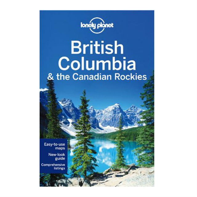 Lonely Planet - British Columbia & the Canadian Rockies