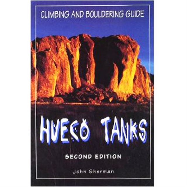 National Book Network - Hueco Tanks Climbing and Bouldering Guide