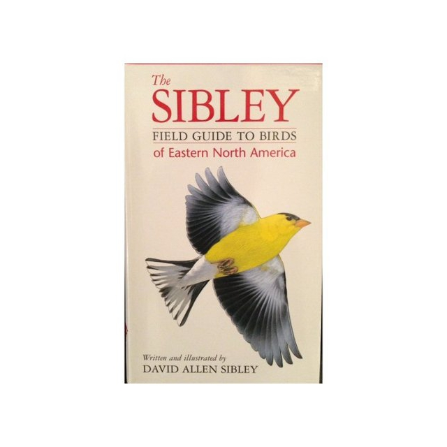 Stackpole Books - The Sibley Field Guide to Birds of Eastern North America