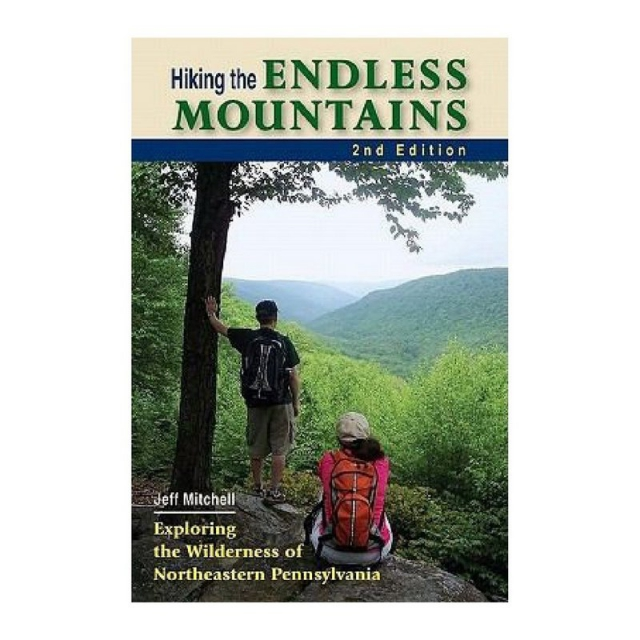 Stackpole Books - Hiking the Endless Mountains: Exploring the Wilderness of Northeastern Pennsylvania Guide Book