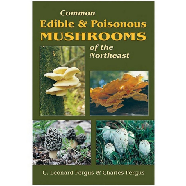 Stackpole Books - Common Edible & Poisonous Mushrooms of the Northeast Book