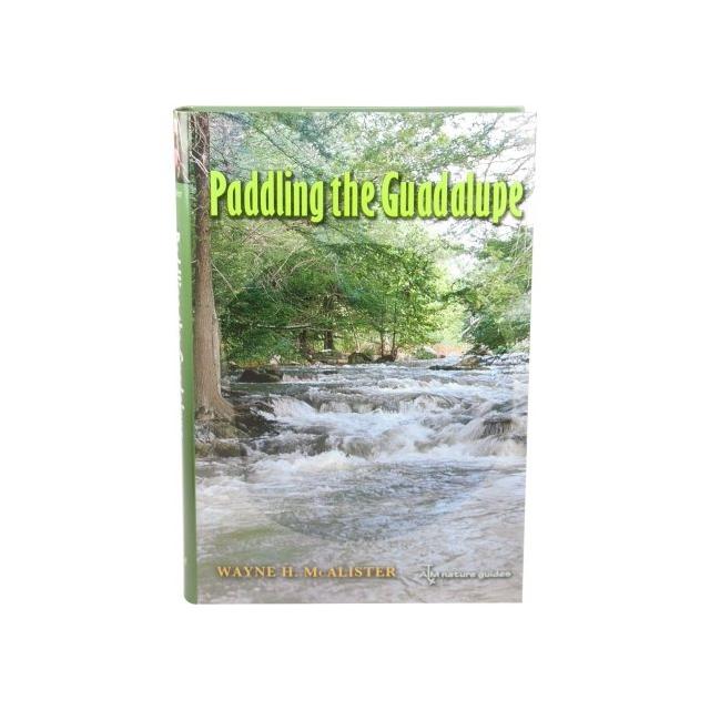 Tamu Press - Paddling the Guadalupe River Book