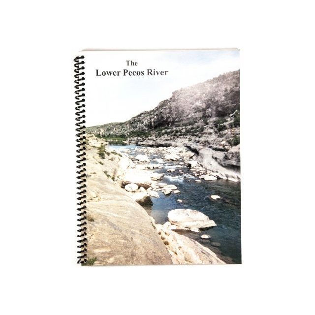 Luis F. Aulbach - The Lower Pecos River Guide Book