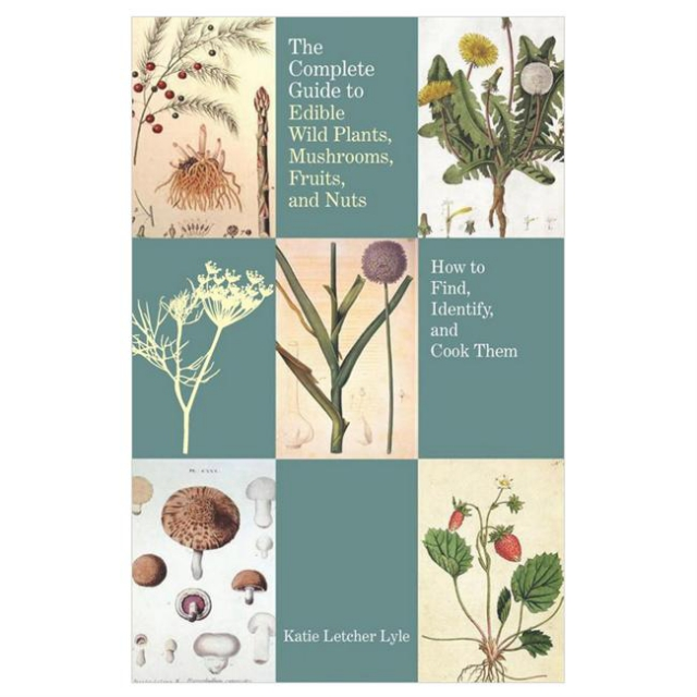 Globe Pequot Press - Complete Guide to Edible Wild Plants, Mushrooms, Fruits, and Nuts