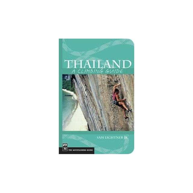 Mountaineer Books - Thailand: A Climbing Guide