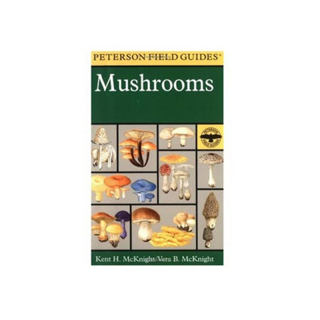 Peterson Field Guides - Field Guide to Mushrooms