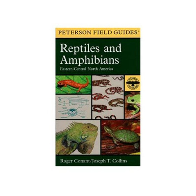 Peterson Field Guides - Field Guide to Reptiles and Amphibians