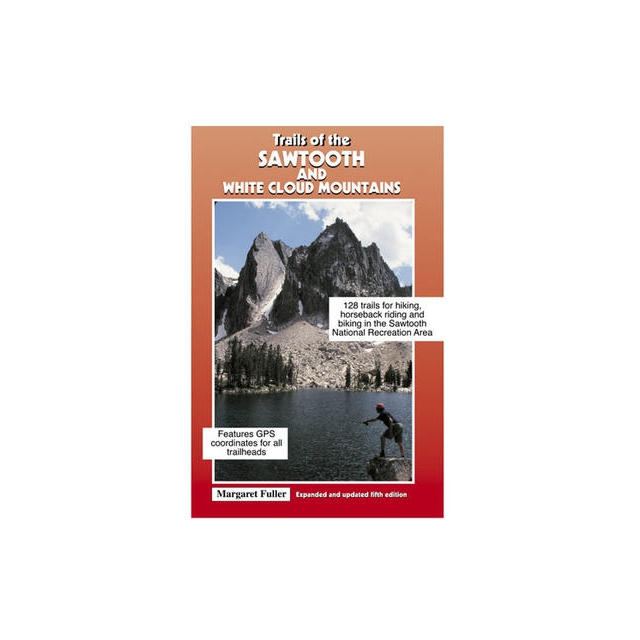 Media ( Books, Maps, Video) - Trails of the Sawtooth and White Cloud Mountains 5th Ed.