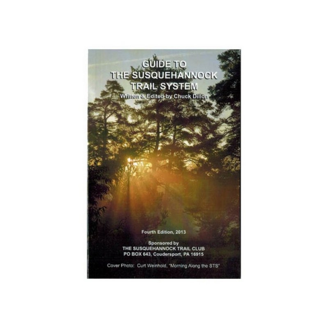 Susquehannock Trail Club - Guide To The Susquehannock Trail System Book