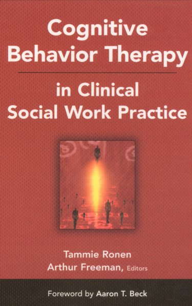 Cognitive Behavior Therapy in Clinical Social Work Practice Cover Image