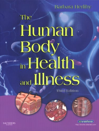 Human Body in Health and Illness. Text with CD-ROM for Windows and Macintosh Cover Image