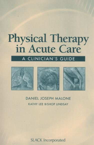 Physical Therapy in Acute Care: A Clinicians Guide Cover Image