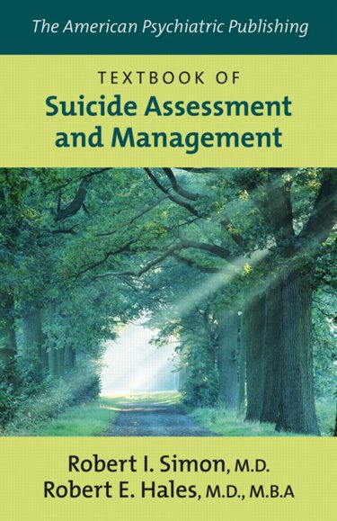 American Psychiatric Publishing Textbook of Suicide Assessment and Management Cover Image