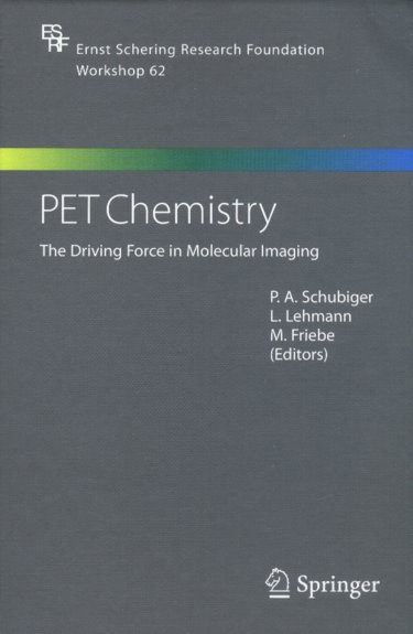 PET Chemistry: The Driving Force in Molecular Imaging Cover Image