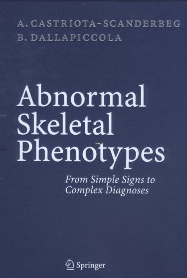 Abnormal Skeletal Phenotypes: From Simple Signs to Complex Diagnoses Cover Image