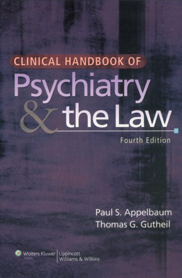Clinical Handbook of Psychiatry and the Law Cover Image