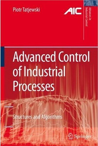 Advanced Control of Industrial Processes Cover Image