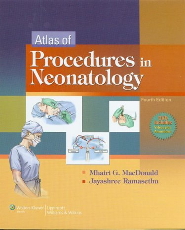 Atlas of Procedures in Neonatology. Text with DVD Cover Image