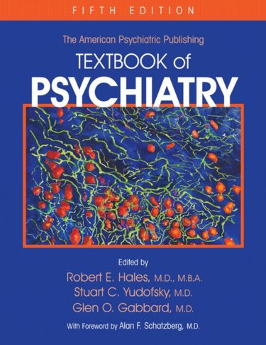 American Psychiatric Publishing Textbook of Psychiatry. Text with Internet Access Code for Integrated Website Cover Image