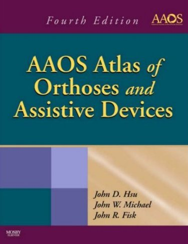 AAOS Atlas of Orthoses and Assistive Devices Cover Image