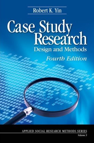 Case Study Research: Design and Methods Cover Image