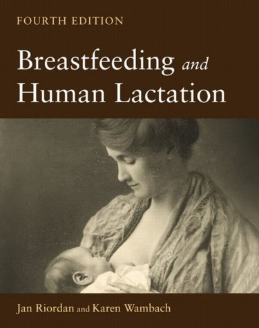 Breastfeeding and Human Lactation. Text with CD-ROM for Macintosh and Windows Cover Image
