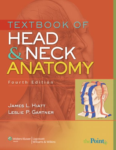 Textbook of Head and Neck Anatomy. Text with Internet Access Code for thePoint Cover Image