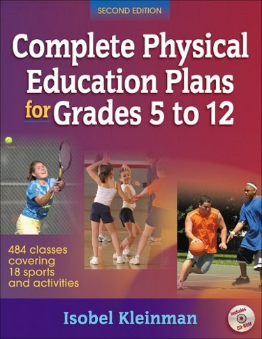 Complete Physical Education Plans for Grades 5-12. Text with CD-ROM for Windows and Macintosh Cover Image