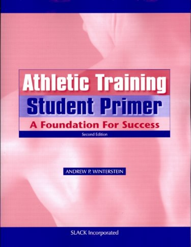 Athletic Training Student Primer: A Foundation for Success Cover Image
