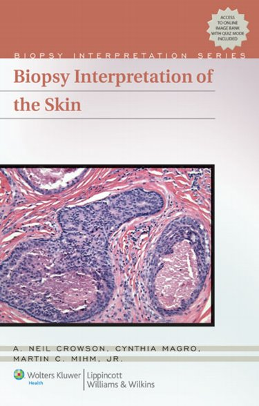 Biopsy Interpretation of the Skin: Primary Non-Lymphoid Cutaneous Neoplasia. Text with Internet Access Code Cover Image