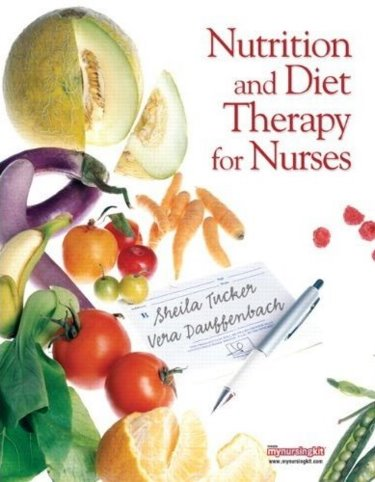 Nutrition and Diet Therapy for Nurses. Text with Internet Access Code for mynursingkit Cover Image