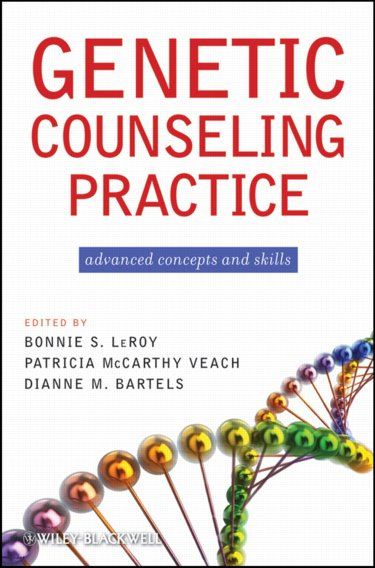 Genetic Counseling Practice: Advanced Concepts and Skills Cover Image