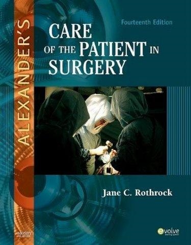 Alexanders Care of the Patient in Surgery Package. Includes Textbook and Perioperative Safety Cover Image