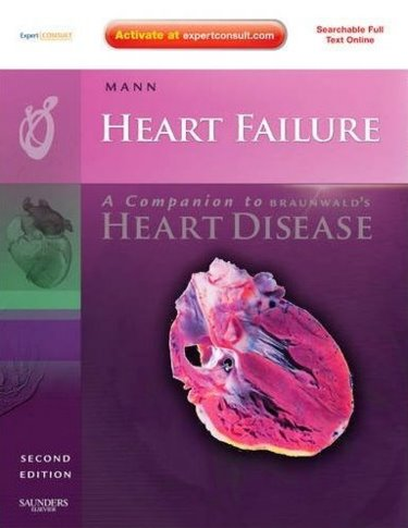 Heart Failure: A Companion to Braunwalds Heart Disease. Text with Internet Access Code for Expert Consult Edition Cover Image