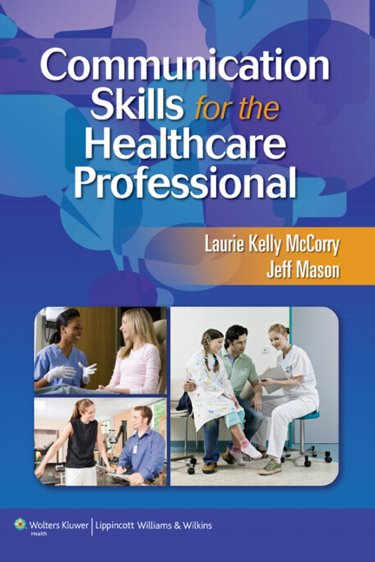 Communication Skills for the Healthcare Professional. Text with Internet Access Code for thePoint Cover Image