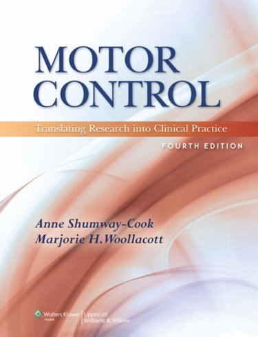 Motor Control: Translating Research into Clinical Practice. Text with DVD and Internet Access Code for thePoint Cover Image