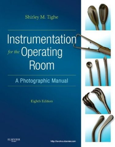 Instrumentation for the Operating Room: A Photographic Manual Cover Image