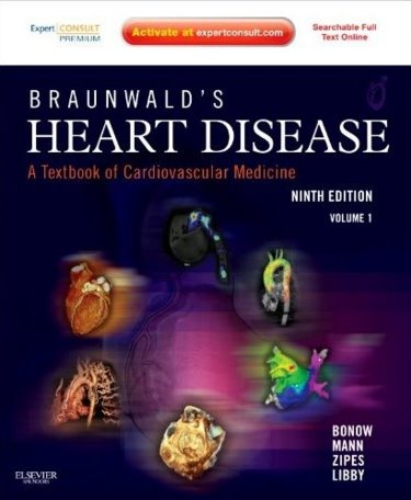 Braunwalds Heart Disease: A Textbook of Cardiovascular Medicine. 2 Volume Set. Text with Internet Access Code for Premium Expert Consult Edition Cover Image